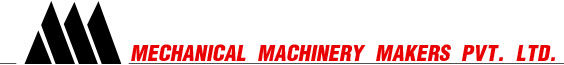Mechanical Mechinery Makers Pvt. Ltd.